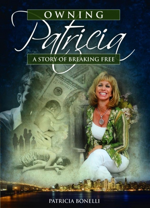 Owning Patricia - A Story Of Breaking Free